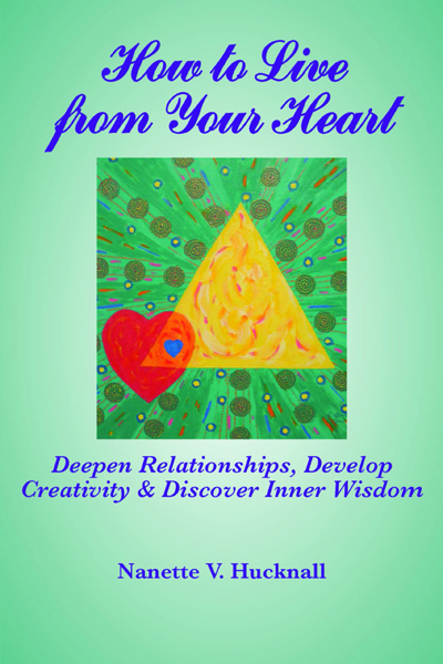 How to Live from Your Heart